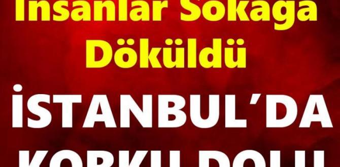 İstanbulda Korku Dolu Saatler