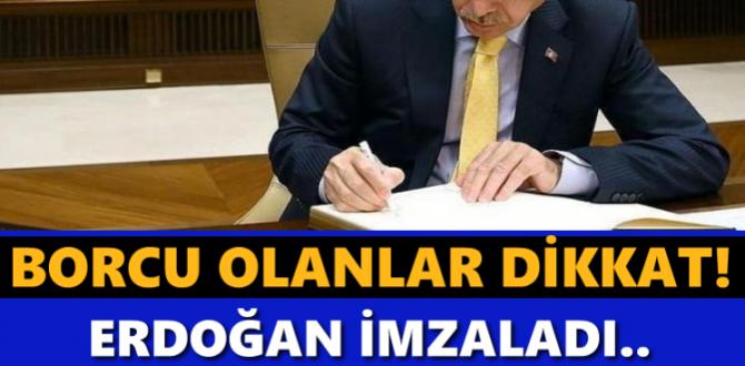Borcu olanlar dikkat.. Erdoğan'dan yüzleri güldüren imza.. Artık ücretsiz..