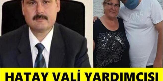 Hatay Vali Yardımcısı Annesini ve Avukat Kardeşi için Yaptığının Sebebi Neymiş..